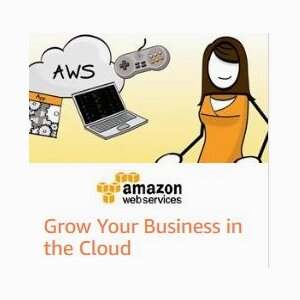 Grow Your Business in the Cloud